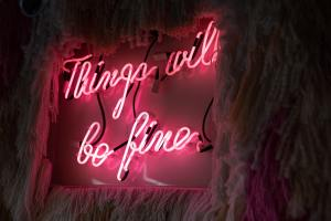Everything will be fine (neon sign)